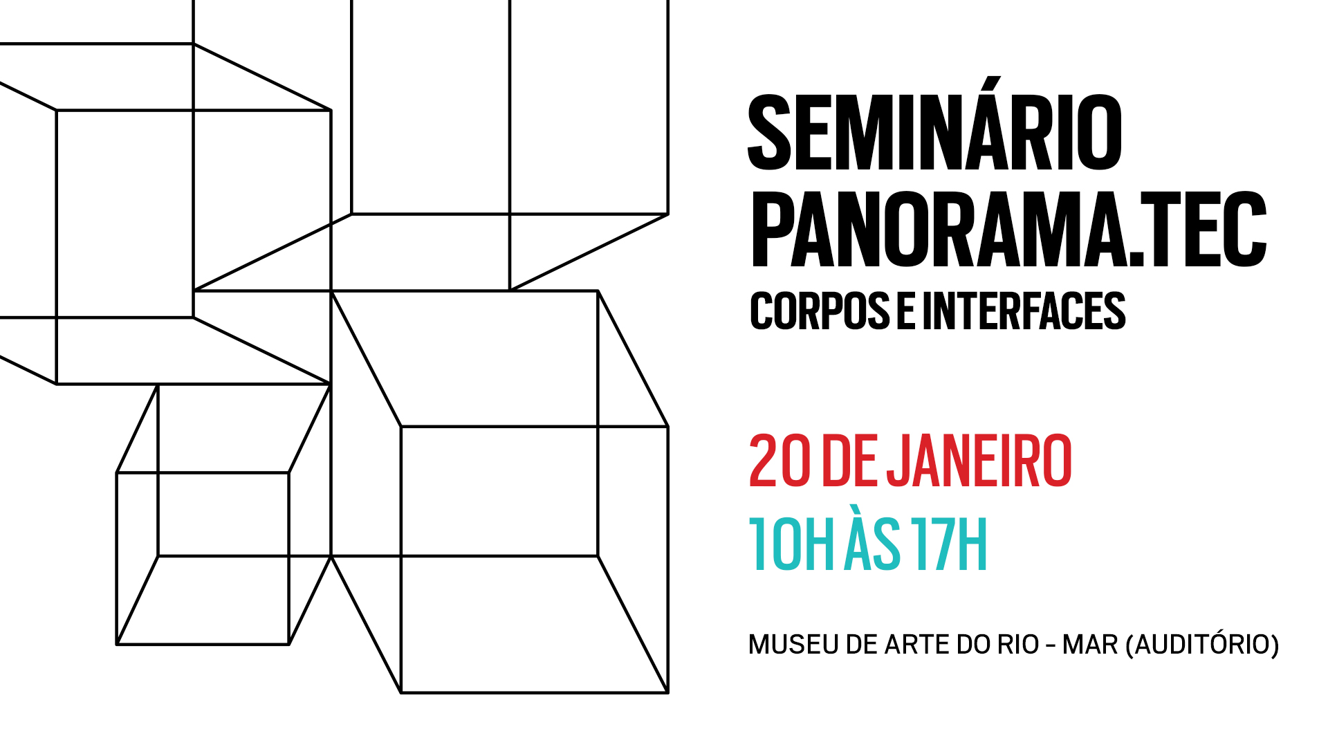 Seminário Panorama.Tec - Corpos e Interfaces